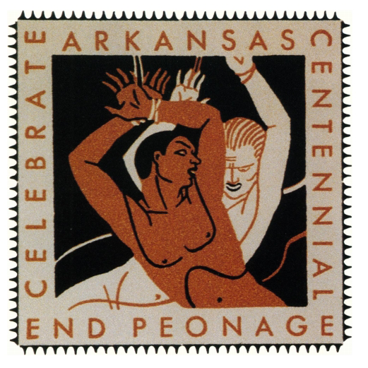 Rockwell Kent, Celebrate Arkansas Centennial-End Peonage, 1936. Printed reproduction of stamp for the Workers' Defense League, 1 15/16 x 1 15/16 in. From Rockwell Kent, Later Bookplates and Marks, Pynson Printers: New York, 1937, p. 75.