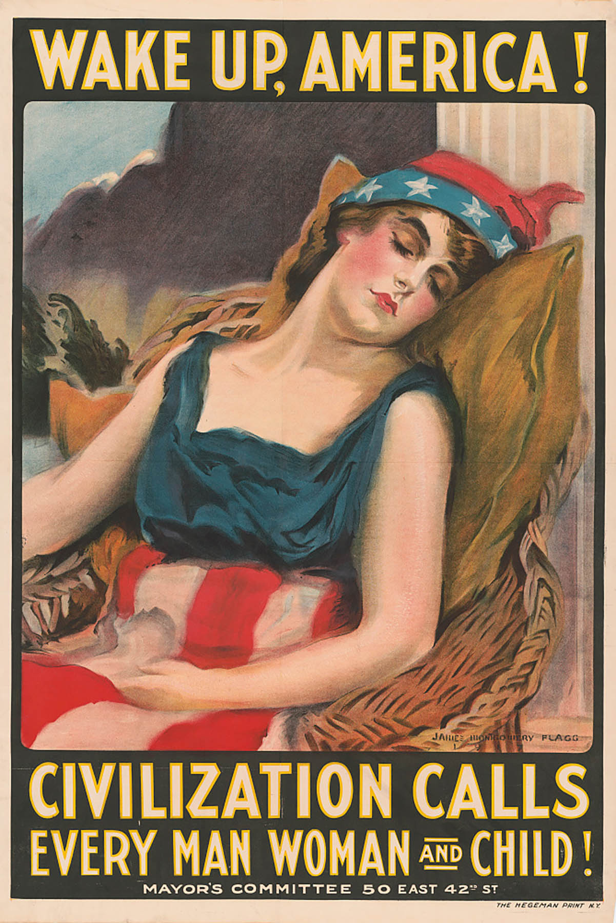 James Montgomery, Wake up America! Civilization Calls Every Man, Woman and Child!, 1917, Courtesy of Library of Congress, Flagg.