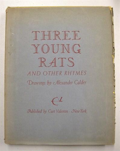 Lot 50 - 1 vol. Calder, Alexander. Three Young Rats....