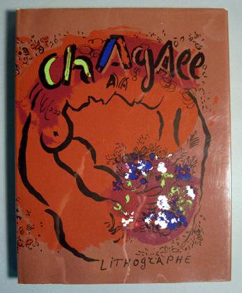 Lot 38 - 1 vol. Chagall, Marc. Chagall Lithographs....